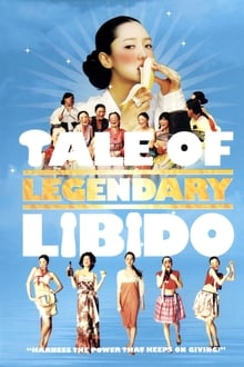 A Tale of Legendary Libido (2008)