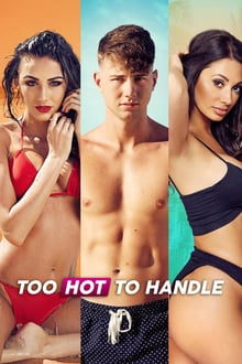 Too Hot to Handle TV Series (2020)