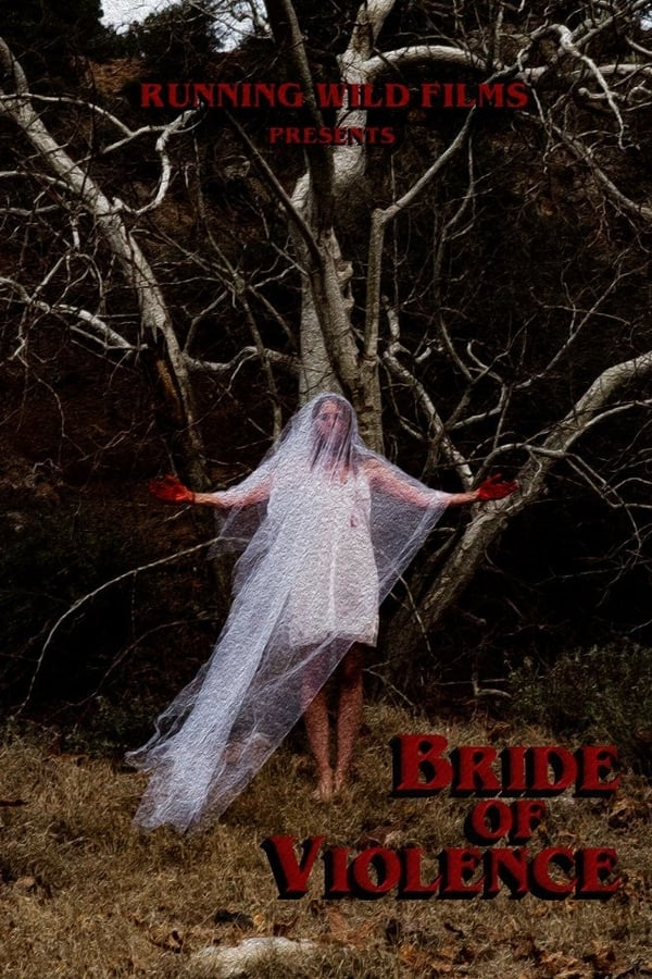 Bride of Violence (2018) Online